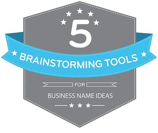 Five Essential Brainstorming Tools for Business Name Ideas